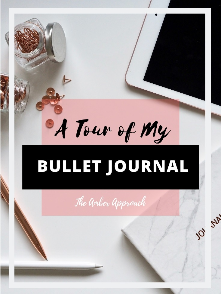 A photo of a journal and some rose gold accessories with a text overlay saying 'A Tour Of My Bullet Journal' by 'The Amber Approach'